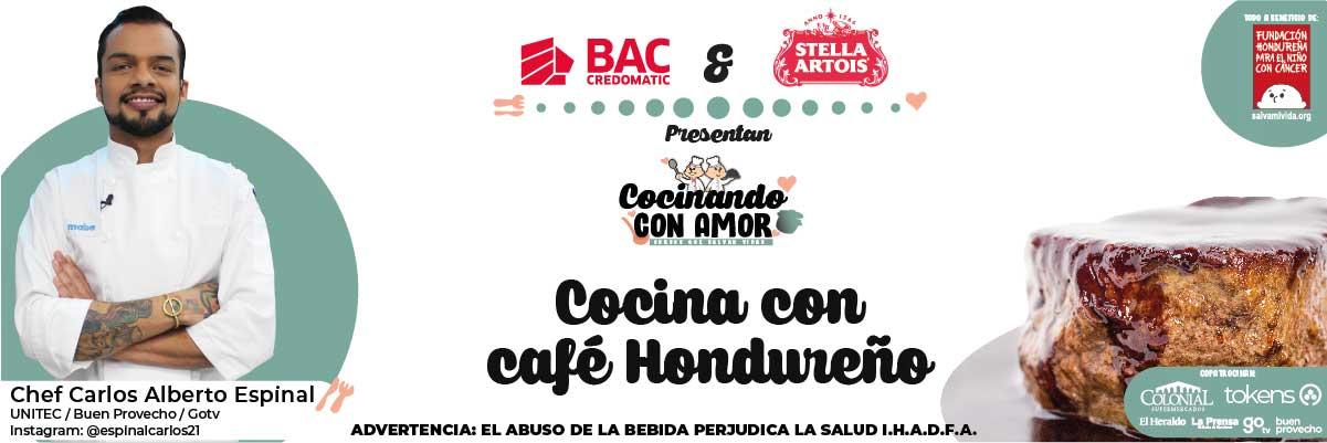 COCINA CON CAFÉ HONDUREÑO / COCINANDO CON AMOR